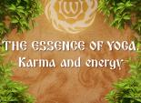 The Essence of Yoga. Karma and energy