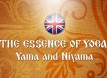 The Essence of Yoga. Yama and Niyama