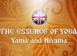 The Essence of Yoga. Yama and Niyama